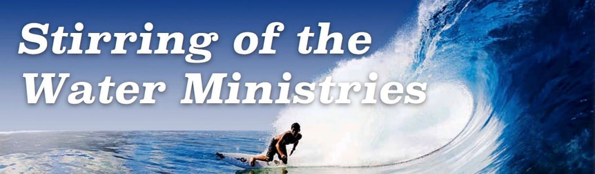 Stirring of the Water Ministries